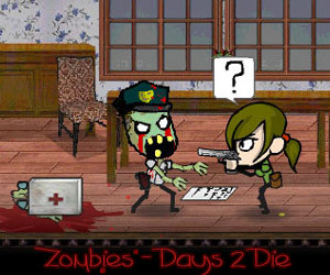 Zombies - Days 2 Die